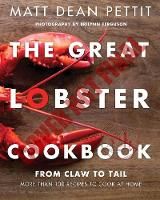The Great Lobster Cookbook: From Claw...