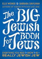 The Big Jewish Book for Jews:...