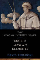 King of Infinite Space: Euclid and ...