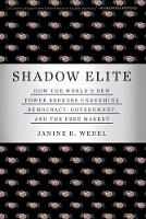 Shadow Elite: How the World's New...