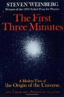 The First Three Minutes: A Modern ...