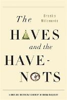 The Haves and the Have-Nots: A Brief...