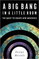 Big Bang in a Little Room: The Quest...