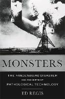 Monsters: The Hindenburg Disaster and...