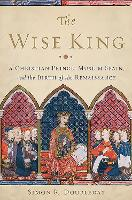 The Wise King: A Christian Prince,...