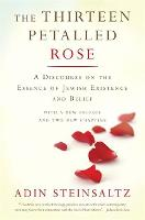 The Thirteen Petalled Rose: A...