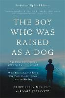 The Boy Who Was Raised as a Dog, 3rd...