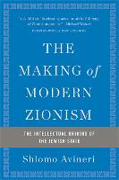 The Making of Modern Zionism: The...