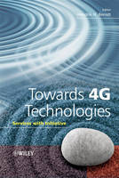 Towards 4G Technologies: Services ...