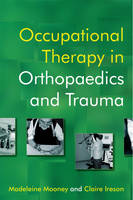 Occupational Therapy in Orthopaedics...