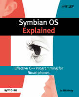Symbian OS Explained: Effective C++...