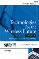 Technologies for the Wireless Future:...