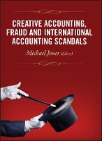 Creative Accounting, Fraud and International Accounting Scandals