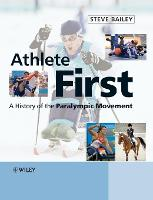 Athlete First: A History of the...