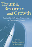 Trauma, Recovery, and Growth: ...