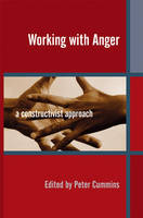 Working with Anger: A Constructivist...