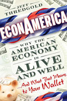 EconAmerica: Why the American Economy...