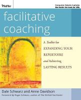 Facilitative Coaching: A Toolkit for...