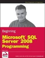 Beginning Microsoft SQL Server 2008...