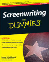 Screenwriting for Dummies, 2nd Edition
