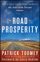The Road to Prosperity: How to Grow...