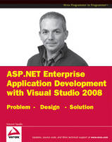 ASP.NET 3.5 Enterprise Application Development with Visual Studio 2008: Problem Design Solution