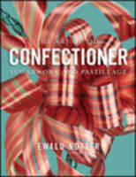 The Art of the Confectioner: ...