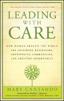Leading with CARE: How Women Around...