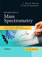 Introduction to Mass Spectrometry:...