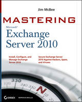 Mastering Microsoft Exchange Server 2010
