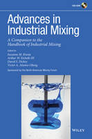 Advances in Industrial Mixing: A...