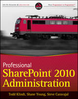 Professional SharePoint 2010 Administration