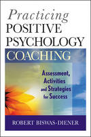 Practicing Positive Psychology...