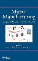 Micro-Manufacturing: Design and...