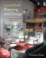 Live-Work Planning and Design:...