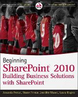 Beginning SharePoint 2010: Building...