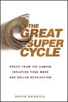 The Great Super Cycle: Profit from ...