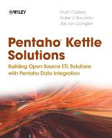Pentaho Kettle Solutions: Building...