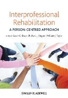 Interprofessional Rehabilitation: A...
