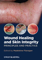 Wound Healing and Skin Integrity:...