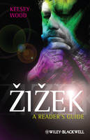 Zizek: A Reader's Guide