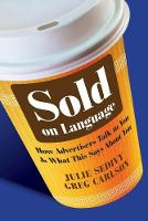 Sold on Language: How Advertisers ...