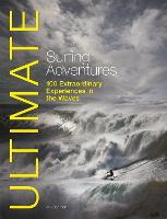 Ultimate Surfing Adventures: 100...