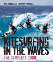 Kitesurfing in the Waves: The ...