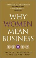 Why Women Mean Business: ...