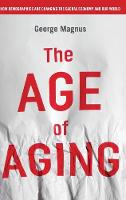 The Age of Aging: How Demographics ...