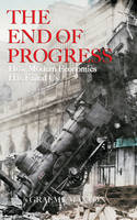 The End of Progress: How Modern...