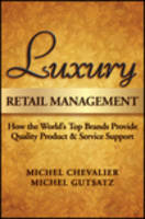 Luxury Retail Management: How the...