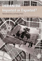 Urbanism: Imported or Exported?