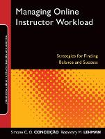 Managing Online Instructor Workload:...